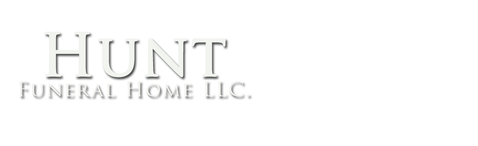 Welcome to Hunt Funeral Home LLC.